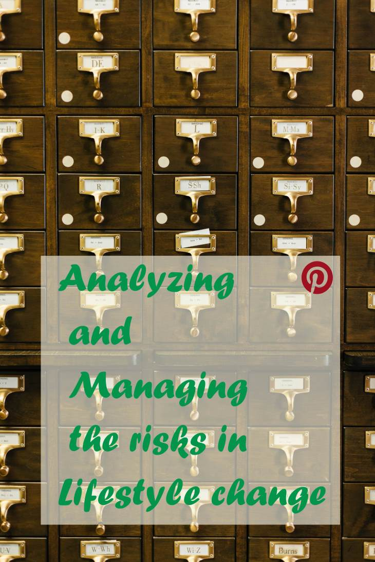 Analyzing and managing the risks in lifestyle change