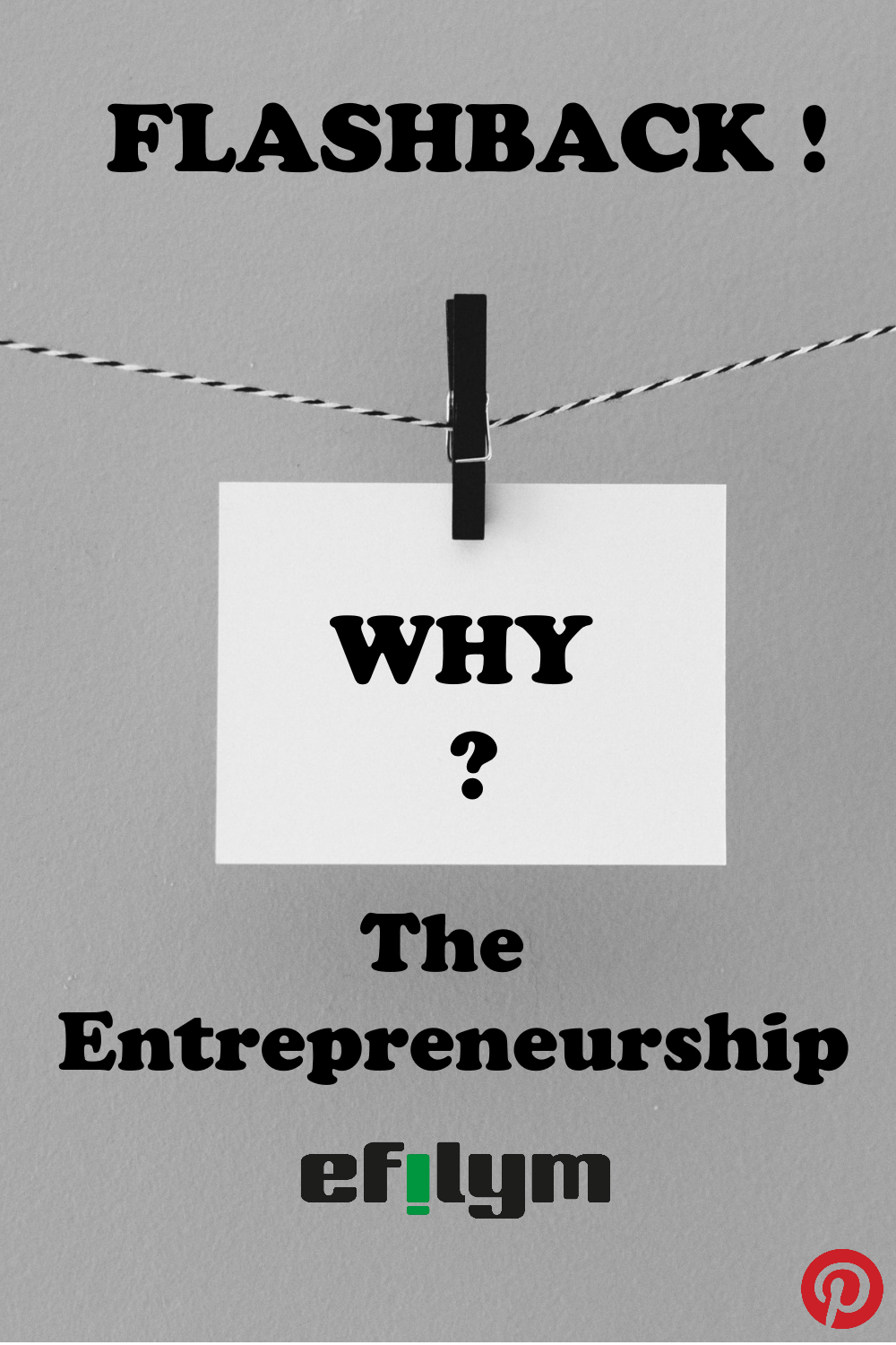 FLASHBACK - Why entrepreneurship?