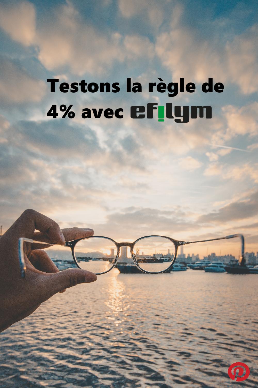 Testons la règle de 4% avec EFILYM
