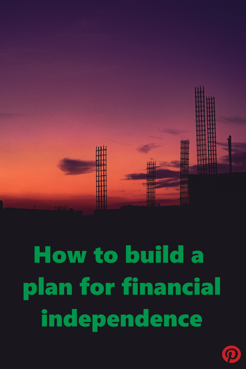 How to build a plan for financial independence