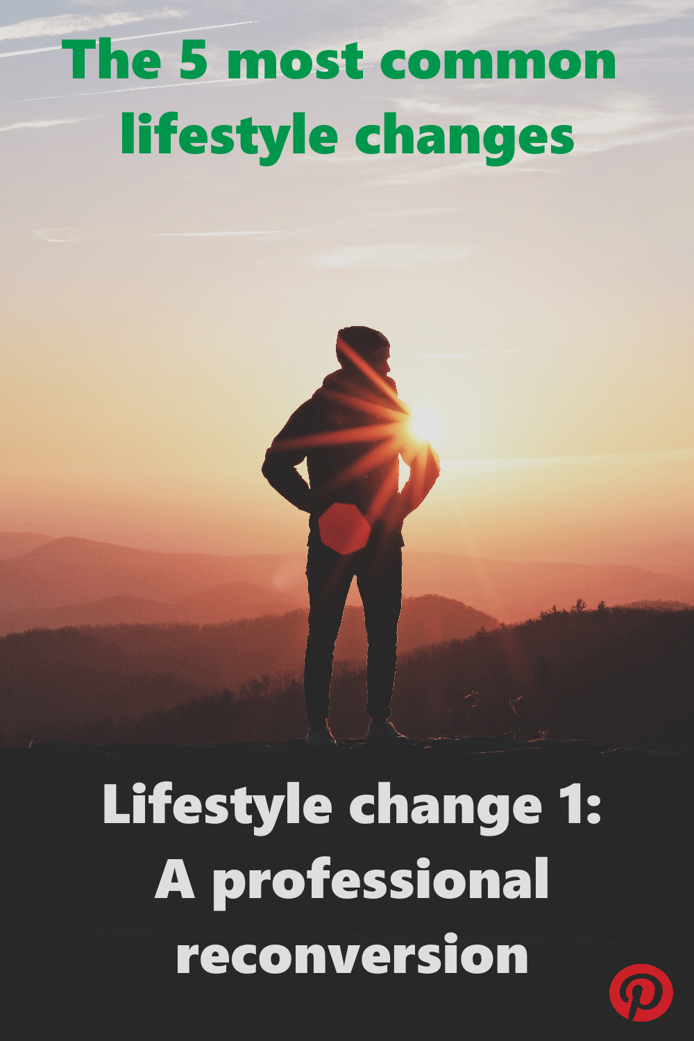The 5 most common lifestyle changes - #1 A professional reconversion