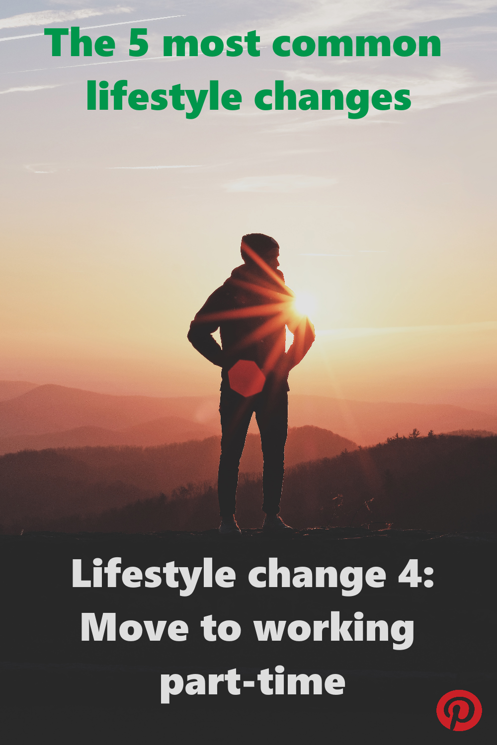 The 5 most common lifestyle changes - #4 Moving to working part-time